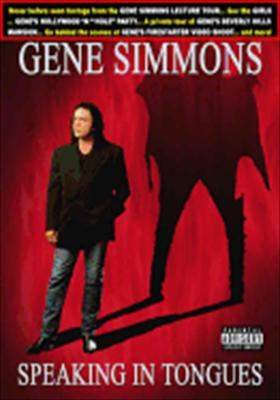Gene Simmons: Speaking in Tongues