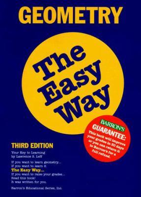 Geometry the Easy Way 9780764101106