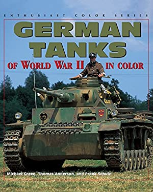 German Tanks of World War II 9780760306710
