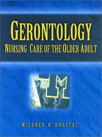 Gerontology: Nursing Care of the Older Adult 9780766807297