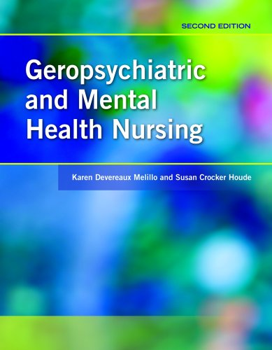 Geropsychiatric and Mental Health Nursing - 2nd Edition