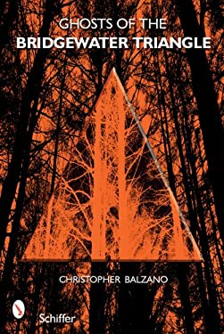 Ghosts of the Bridgewater Triangle 9780764330063
