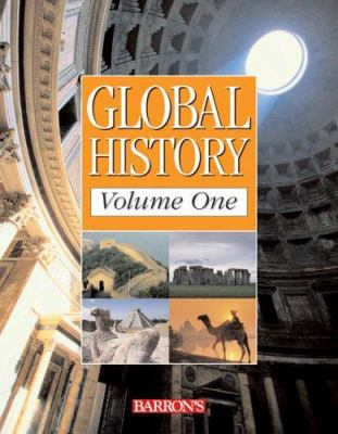 Global History Volume One: The Ancient World to the Age of Revolution