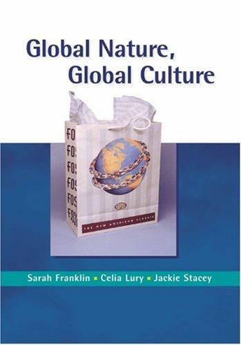 Global Nature, Global Culture - Franklin, Sarah