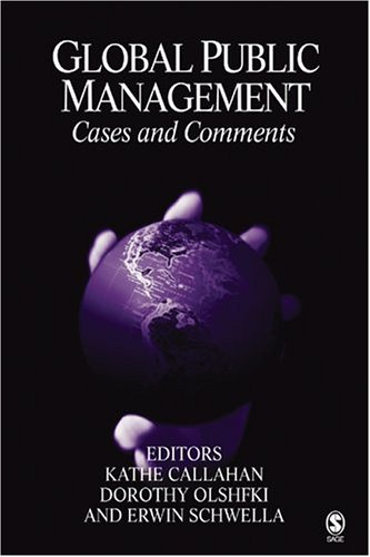 Global Public Management: Cases and Comments 9780761927969