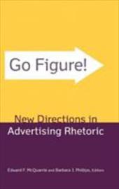 Go Figure! New Directions in Advertising Rhetoric 2959562