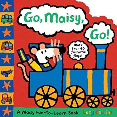Go, Maisy, Go! 9780763652210
