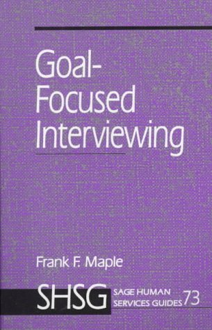 Goal Focused Interviewing 9780761901815