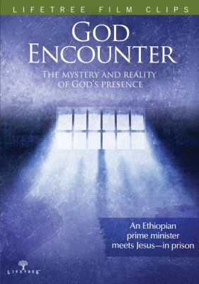 God Encounter: The Mystery and Reality of God's Presence 9780764481710