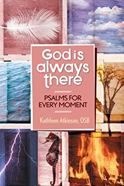 God Is Always There: Psalms for Every Moment 9780764821585