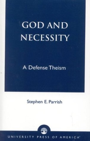 God and Necessity: A Defense of Classical Theism 9780761821748