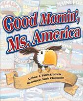 Good Mornin' Ms. America: The U.S.A. in Verse -  Lewis, J. Patrick