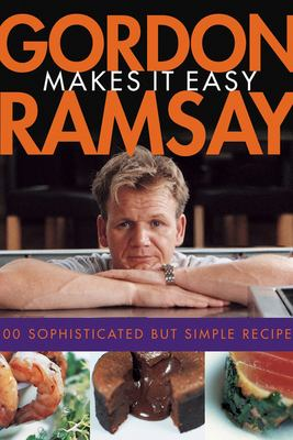 Gordon Ramsay Makes It Easy [With DVD] 9780764598784