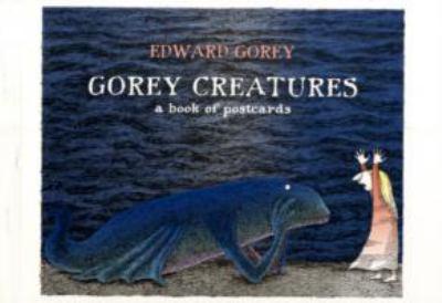 Gorey Creatures 9780764946943