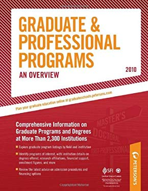 Peterson's Graduate & Professional Programs: An Overview 9780768927085
