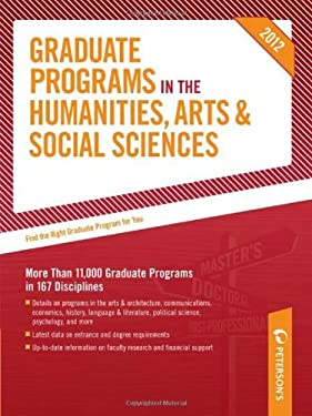 Graduate Programs in the Humanities, Arts & Social Sciences 9780768932812
