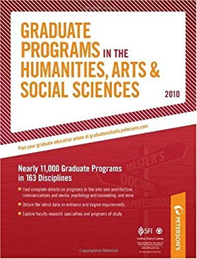 Peterson's Graduate Programs in the Humanities, Arts & Social Sciences 9780768927092