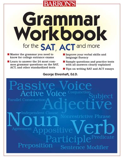Grammar Workbook for the SAT, ACT and More 9780764144899