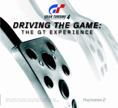 Gran Turismo 4: Driving the Game: Prima Official Game Guide 9780761548744