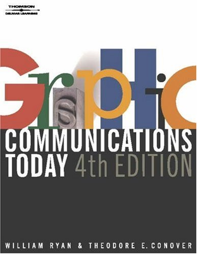 Graphic Communications Today, 4e 9780766820753
