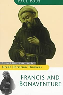 Great Christian Thinkers Francis and Bonaventure 9780764801136
