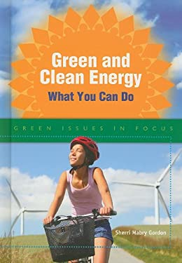 Green and Clean Energy: What You Can Do