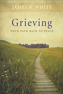 Grieving: Your Path Back to Peace 9780764220005