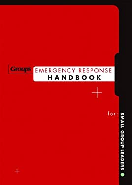 Group's Emergency Response Handbook: For Small Group Leaders