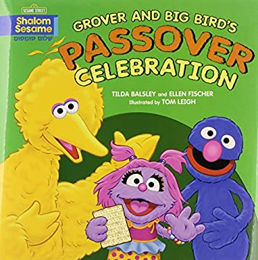 Grover and Big Bird's Passover Celebration 9780761384915
