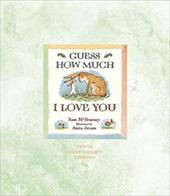 Guess How Much I Love You 10th Anniversary Edition [With CD] 2927680