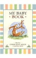 Guess How Much I Love You: My Baby Book 9780763619091