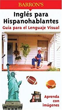 Guia Para el Lenguaje Visual Ingles Para Hispanohablantes 9780764122835