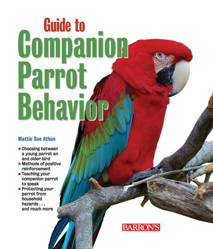 Guide to Companion Parrot Behavior 9780764142130