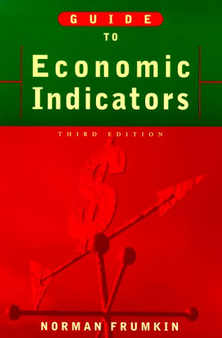 Guide to Economic Indicators - 3rd Edition