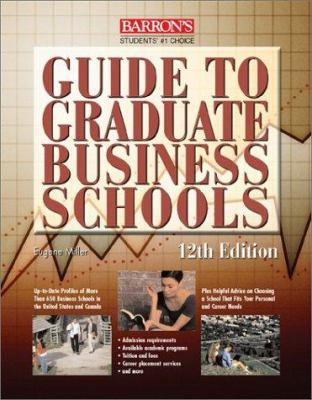 Guide to Graduate Business Schools 9780764114885