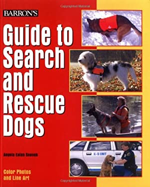 Guide to Search and Rescue Dogs 9780764124181