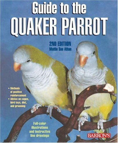Guide to the Quaker Parrot 9780764136689