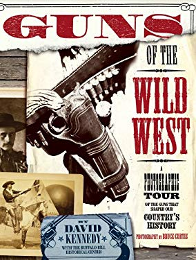 Guns of the Wild West 9780762423200