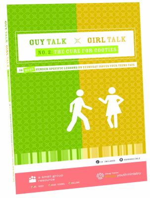 Guy Talk Girl Talk, No. 2: The Cure for Cooties: 10 More Gender Specific Lessons on Everyday Issues Your Teens Face [With CDROM] 9780764462344