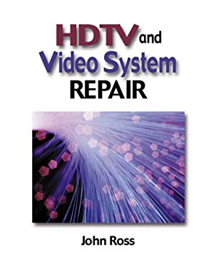 HDTV and Video Systems Repair 9780766823549