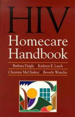 HIV Homecare Handbook 9780763707033