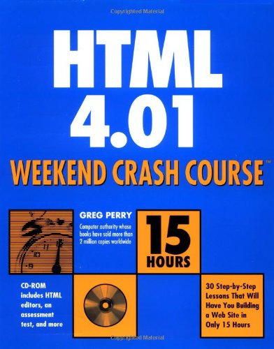 HTML 4.01 Weekend Crash Course [With CDROM] 9780764547461