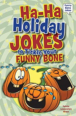 Ha-Ha Holiday Jokes to Tickle Your Funny Bone 9780766035423