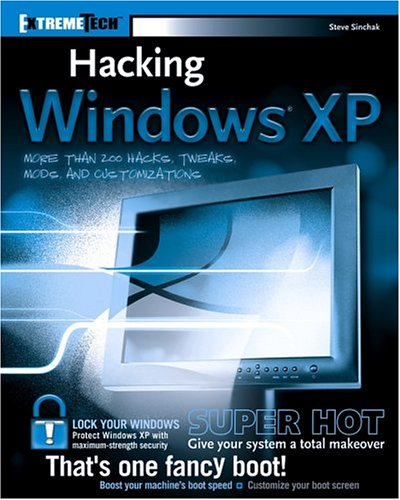 Hacking Windows XP [With CD-ROM] 9780764569296