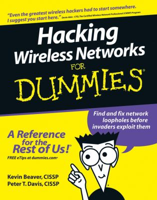 Hacking Wireless Networks for Dummies 9780764597305