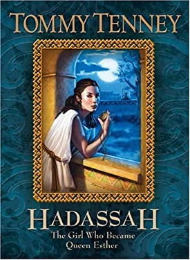 Hadassah: The Girl Who Became Queen Esther 9780764227387