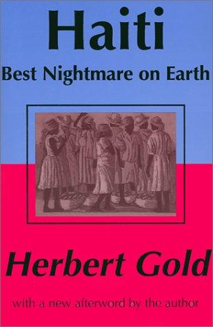 Haiti: Best Nightmare on Earth 9780765807335