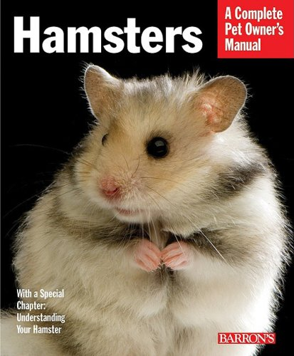 Hamsters: Everything about Selection, Care, Nutrition, and Behavior 9780764139277