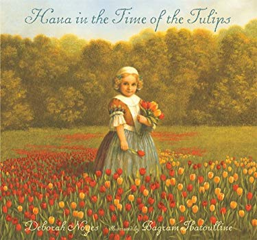 Hana in the Time of the Tulips 9780763641313
