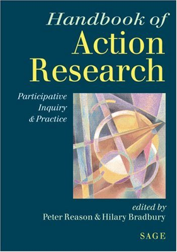 Handbook of Action Research: Participative Inquiry and Practice 9780761966456